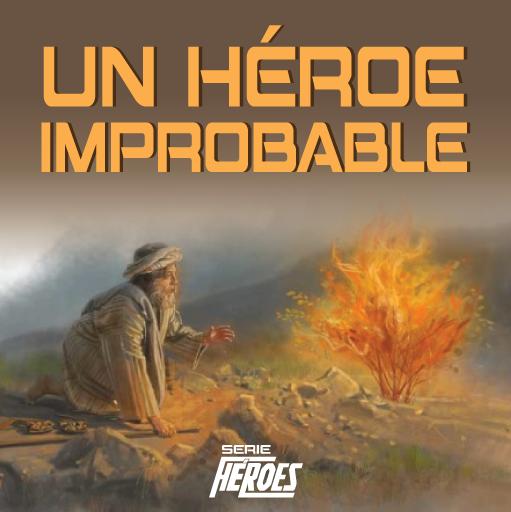 Un Héroe Improbable