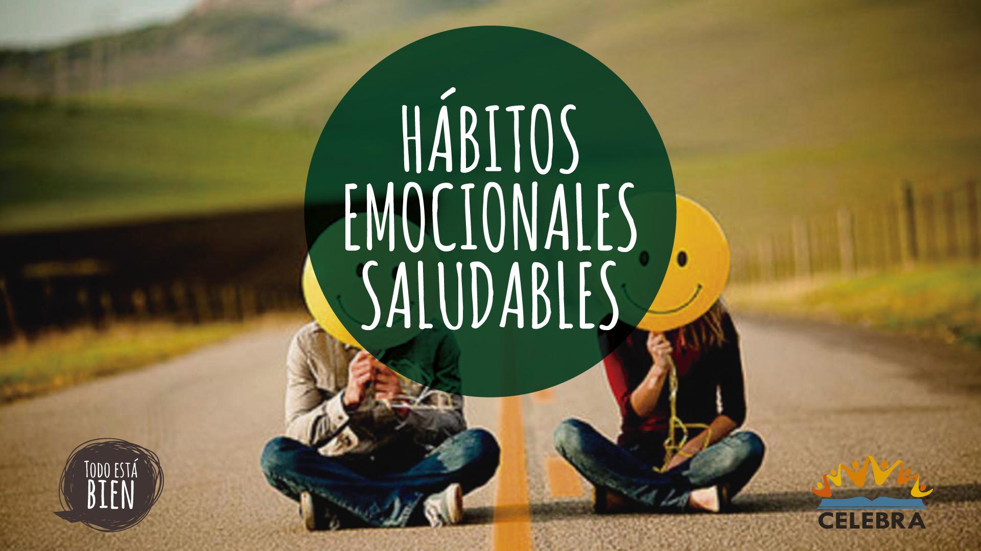 Hábitos Emocionales Saludables