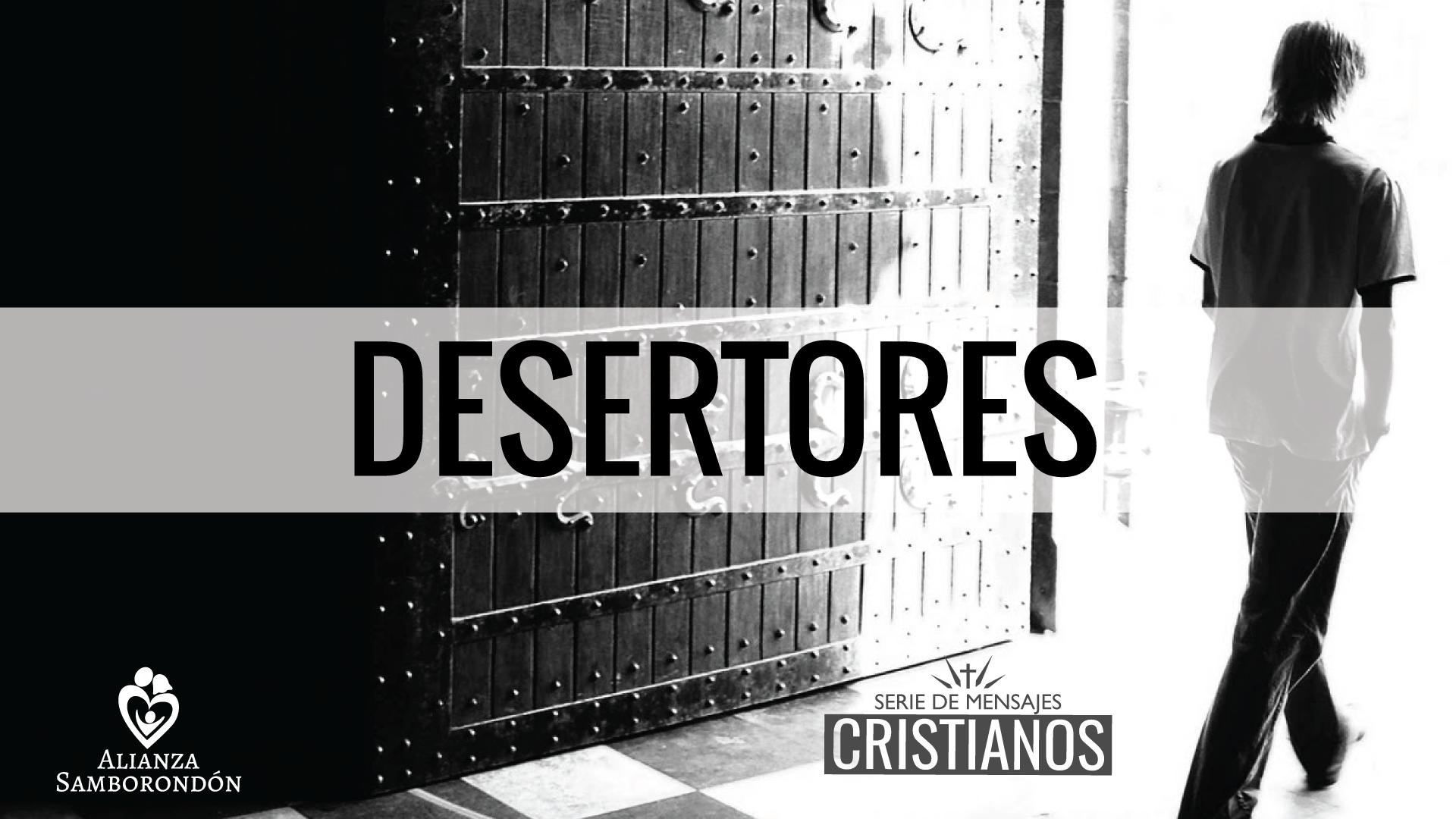 Desertores