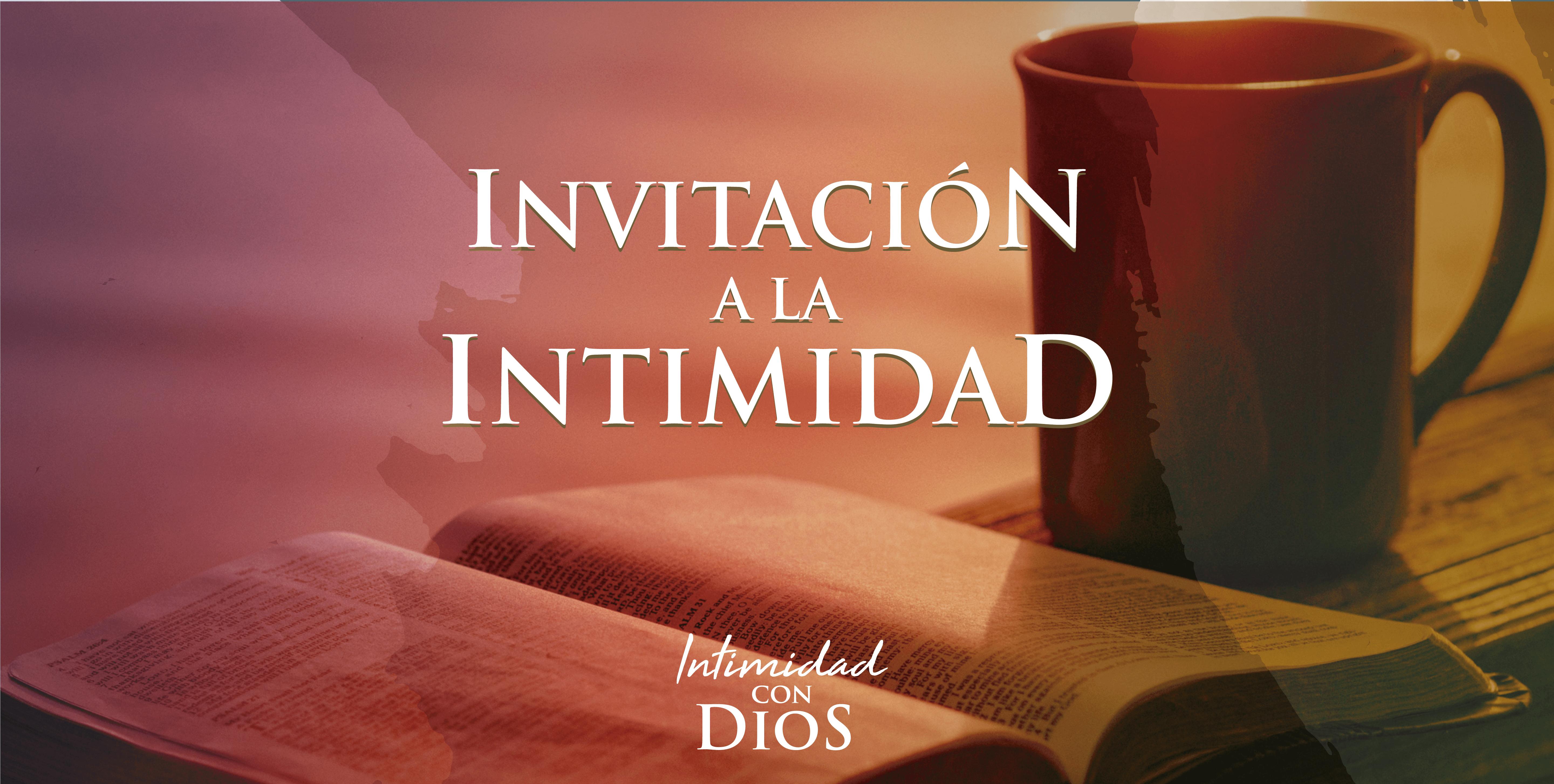 Invitación a la Intimidad