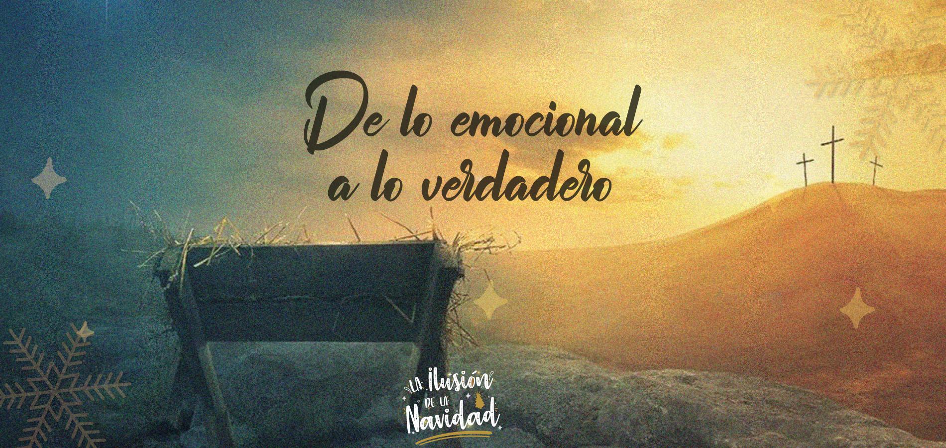 De lo Emocional a lo Verdadero